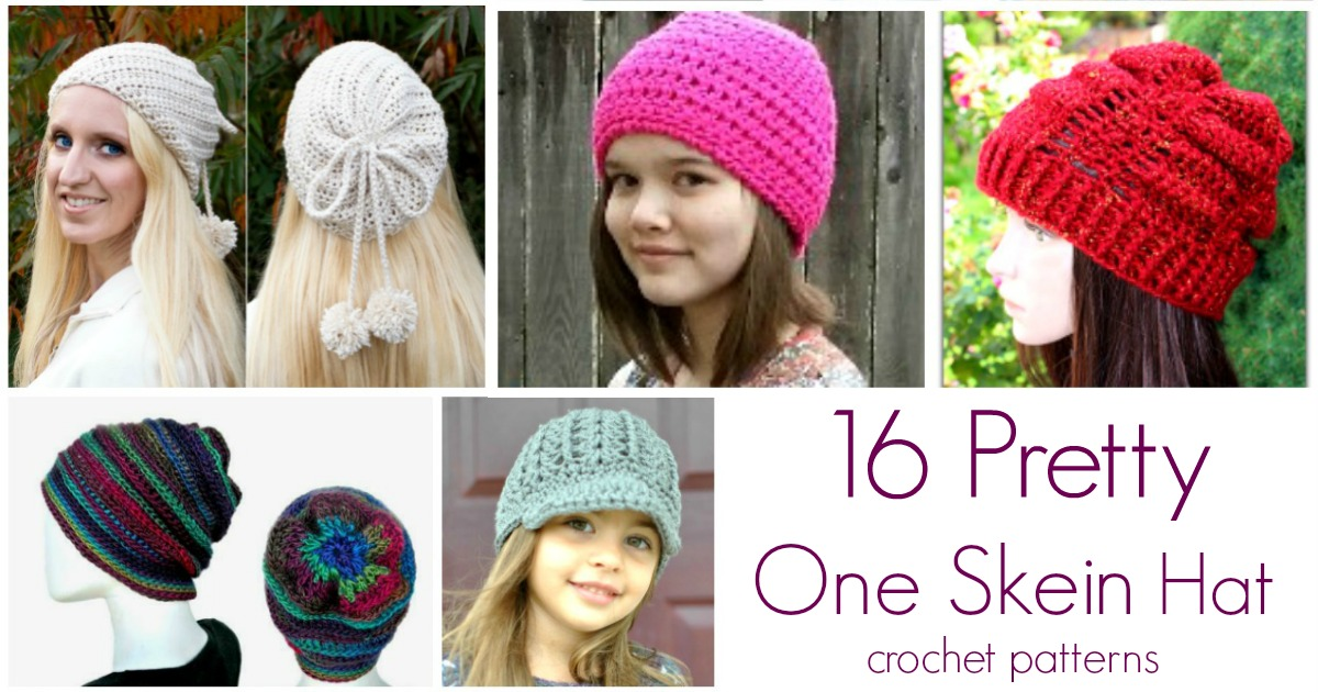 16 Pretty One Skein Hat Crochet Patterns