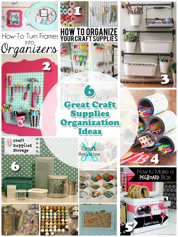 6 Great Craft Supplies Organization Ideas | Craft Coalition